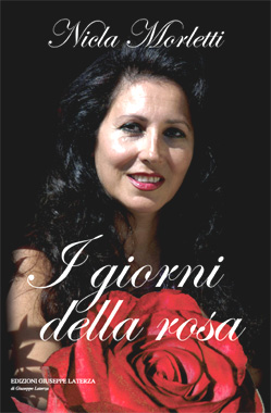 I giorni della rosa di Nicla Morletti